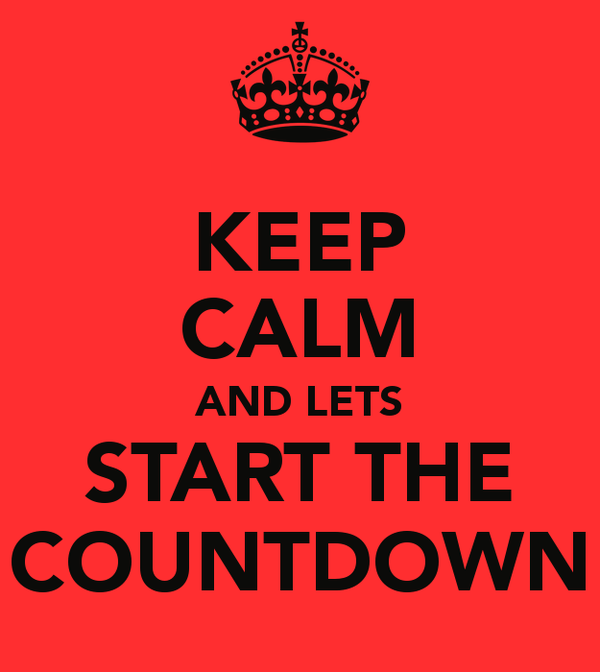 keep-calm-and-lets-start-the-countdown.jpg.png
